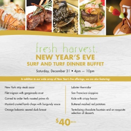 Fresh Harvest New Year's Eve Surf And Turf Dinner Buffet
