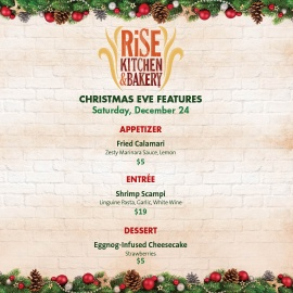 Rise Kitchen & Bakery Christmas Eve Features