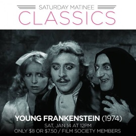 Saturday Matinee Classics: Young Frankenstein   Enzian Theater