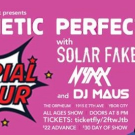 Aesthetic Perfection w/ Solar Fake+Nyxx at The Orpheum