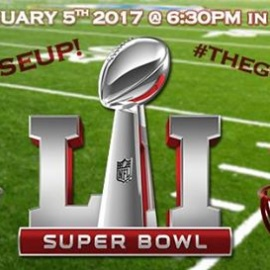 Super Bowl 51 Party!