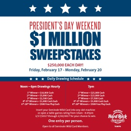 Presidents Day Weekend $1 Million Dollar Sweepstakes - Day 3