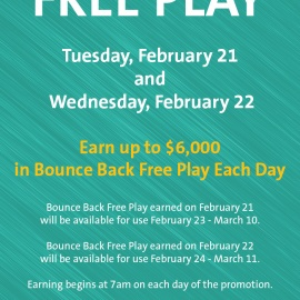 Earn Double Bounce Back Free Play - Day 2