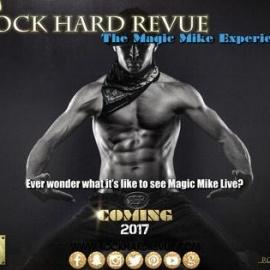 Rock Hard Revue | The Magic Mike Experience @ Gilt Nightclub