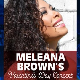 Valentine's Day concert with Meleana Brown