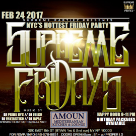SUPREME FRIDAYS at AMOUN FEB 24th