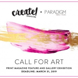 Create! Magazine Call for Art: Print Magazine Feature and Gallery Exhibition182